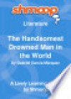 The Handsomest Drowned Man in the World: A Tale for Children: Shmoop Literature Guide - Shmoop