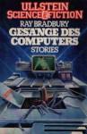 Gesänge des Computers - Ray Bradbury, Thomas Schluck