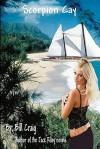 Scorpion Cay: A Sam Decker Mystery - Bill Craig