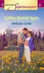 Getting Married Again - Melinda Curtis