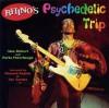 Rhino's Psychedelic Trip: Vocal Score - Alan Bisbort