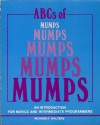 ABCs of MUMPS: An Introduction for Novice and Intermediate Programmers - Richard F. Walters