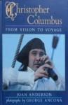 Christopher Columbus - Joan Wilkins Anderson, George Ancona