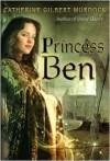 Princess Ben - Catherine Gilbert Murdock