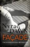 Façade - Nyrae Dawn