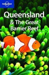 Lonely Planet Queensland & the Great Barrier Reef - Alan Murphy, Lonely Planet