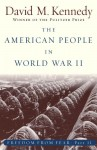 The American People in World War II: Freedom from Fear, Part Two (Oxford History of the United States) (Pt. 2) - David M. Kennedy