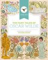 The Fairy Tales of Oscar Wilde: Nine Complete Tales (Michael Hague Signature Classics) - Oscar Wilde, Michael Hague