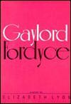 Gaylord Fordyce - Elizabeth Lyon