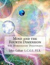 Mind and the Fourth Dimension - John Gahan