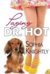 Paging Dr. Hot - Sophia Knightly