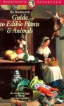 Guide To Edible Plants And Animals (Wordsworth Collection) - A.D. Livingston