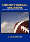 Fantasy Football Guidebook - Sam Hendricks