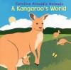 A Kangaroo's World - Caroline Arnold
