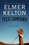 Texas Showdown: Two Texas Novels - Elmer Kelton