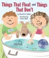 Things That Float and Things That Don't - David A. Adler, Anna Raff