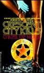 Crescent City Kills - O'Neil de Noux