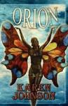 Orion - Karen Johnson