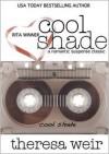 Cool Shade - Theresa Weir