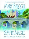 Simply Magic (Simply Quartet #3) - Mary Balogh, Rosalyn Landor