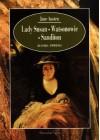 Lady Susan. Watsonowie. Sanditon - Jane Austen