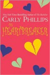 The Heartbreaker (Chandler Brothers #3) - Carly Phillips