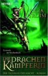 Die Drachenkämpferin 3 - Der Talisman der Macht - Licia Troisi