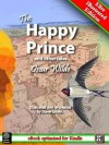 The Happy Prince and Other Tales (Illustrated) - Oscar Wilde, Steve Unwin