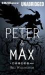 Peter & Max - Bill Willingham, Wil Wheaton