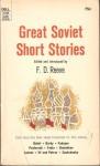 Great Soviet Short Stories - F.D. Reeve