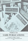 Index to SABR Publications - Society for American Baseball Research (SABR), Society for American Baseball Research (SABR)