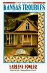 Kansas Troubles (A Benni Harper Mystery #3) - Earlene Fowler
