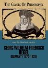 Georg Wilhelm Friedrich Hegel - John Edwin Smith, Charlton Heston
