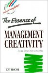 The Essence of Management Creativity - Tony Proctor