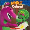 Let's Go Visit The School - Scholastic Inc., Mark S. Bernthal, Dennis Full