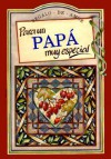 Para UN Pap Muy Especial/to a Very Special Dad (To-Give-And-To-Keep) - Helen Exley