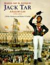 Jack Tar: A Sailor's Life: 1750 1910 (Marine Art & Antiques) - Rodney P. Carlisle