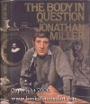 The Body in Question - Jonathan Miller
