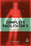 The Complete Facilitator's Handbook - John Heron