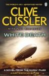 White Death: NUMA Files #4 - Clive Cussler