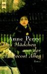 Das Mädchen Aus Der Pentecost Alley - Anne Perry