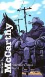 Všichni krásní koně - Tomáš Hrách, Cormac McCarthy