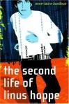 The Second Life of Linus Hoppe - Anne-Laure Bondoux