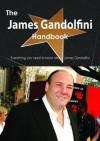 The James Gandolfini Handbook - Everything You Need to Know about James Gandolfini - Emily Smith