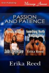 Passion and Patience [Tabitha's Blue-Eyed Storm: Something Worth Waiting For] (Siren Publishing Menage Amour) - Erika Reed