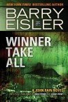 Winner Take All (previously published as Rain Storm and Choke Point) (John Rain series) - Barry Eisler