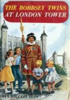 The Bobbsey Twins At London Tower - Laura Lee Hope