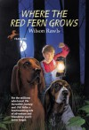 Where the Red Fern Grows - Wilson Rawls