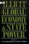 The Illicit Global Economy and State Power - Richard H Friman, Peter Andreas, Jennifer Clapp, H Richard Friman