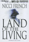 Land of the Living - Nicci French, Anne Flosnik